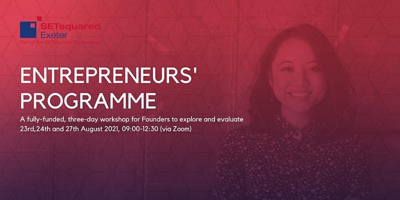 SETsquared Exeter Entrepreneurs' Programme August 2021